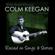Colm Keegan - Raised on Songs & Stories