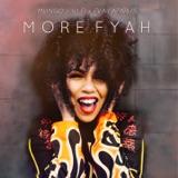 "The album art for ""More Fyah"" by Mungo's Hi Fi"