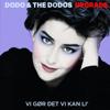 Dodo & The Dodos - Vi Gør Det Vi Kan Li artwork