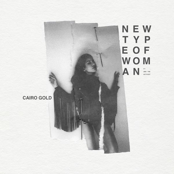 New Type of Woman (feat. UnoTheActivist) - Single