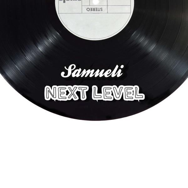 Next Level (feat. KHEA) - Single