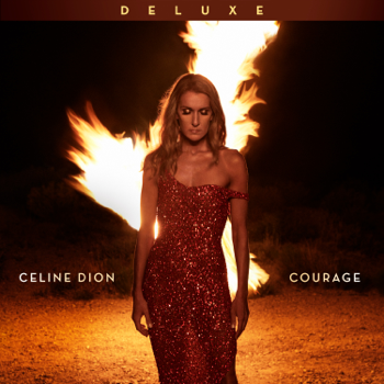 Courage Deluxe Edition Céline Dion album songs, reviews, credits