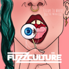 FuzzCulture - Escape to Where You're Wanted