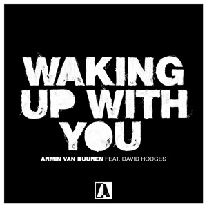 Waking up with You (feat. David Hodges) - Single