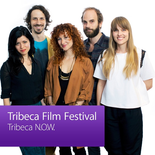 Tribeca N.O.W.: New Online Work Creators Showcase