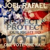 Joel Rafael - One Vote, One Name