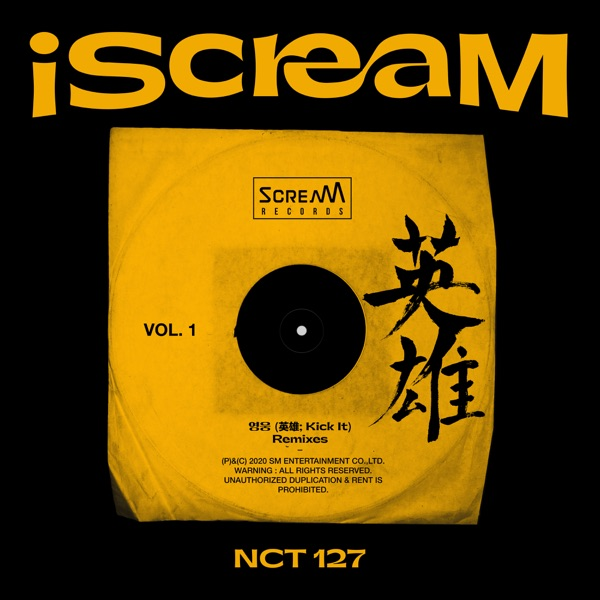 iScreaM Vol. 1 : Kick It (Remixes) - Single