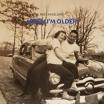When I'm Older - Single