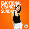 Emotional Oranges - Sundays artwork