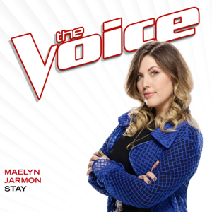Stay (The Voice Performance)