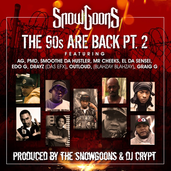 The 90's Are Back Pt. 2 (feat. A.G., PMD, Smoothe Da Hustler, Mr. Cheeks, Edo. G, El Da Sensei, Krazy Drayz, Blahzay Blahzay, Craig G & DJ Crypt) - Single