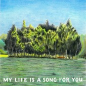 Tom Rosenthal - My Life Is a Song For You