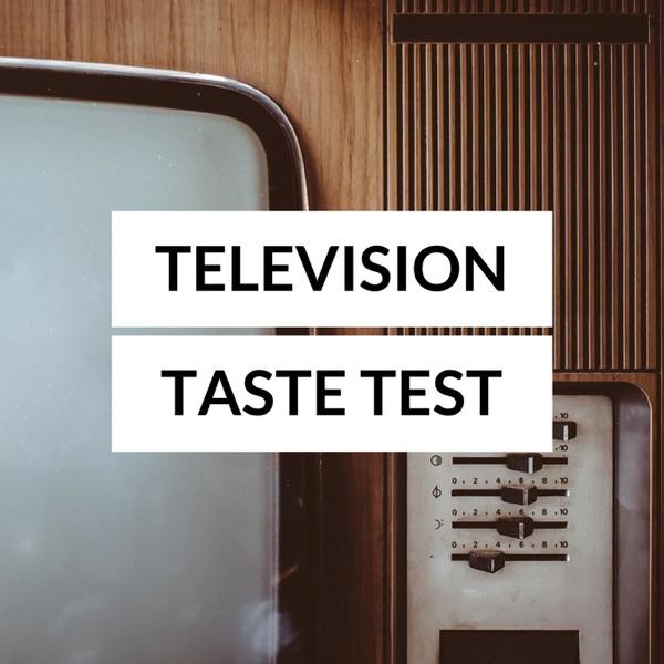 Television Taste Test