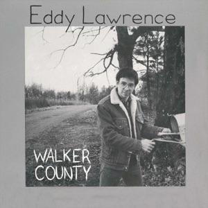 Eddy Lawrence - Walker County