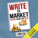 Chris Fox - Write to Market: Deliver a Book That Sells: Write Faster, Write Smarter 3 (Unabridged)