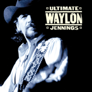 Ultimate Waylon Jennings - Waylon Jennings - Waylon Jennings