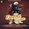 Delhi Fame feat Honey Singh Single