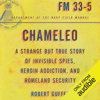 Robert Guffey - Chameleo: A Strange but True Story of Invisible Spies, Heroin Addiction, And Homeland Security (Unabridged)  artwork