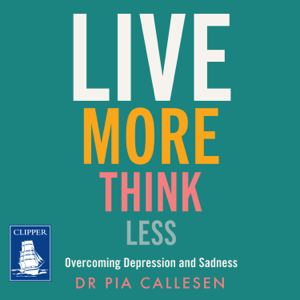 Live More Think Less