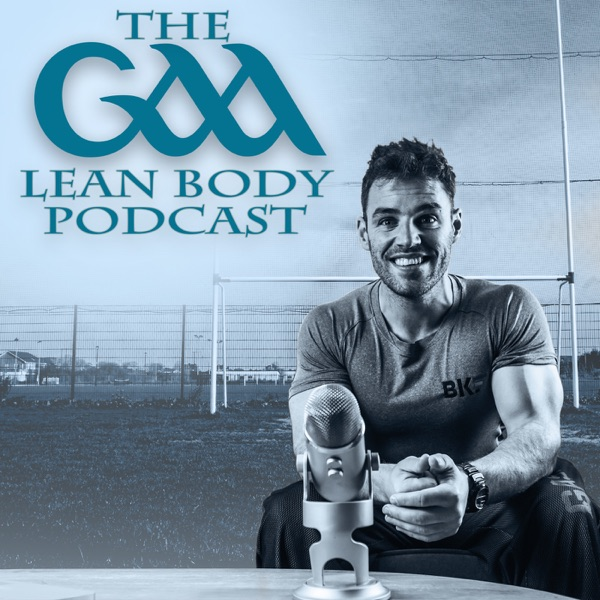 The GAA Lean Body Podcast
