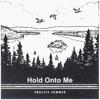Hold onto Me - Single ジャケット写真