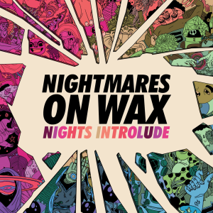 Nightmares On Wax - Let's Ascend