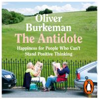 Oliver Burkeman - The Antidote artwork