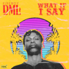 What If I Say - Fireboy DML