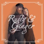 Rusty & Ginger - Your Love (Is Like a Contusion)