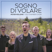Sogno Di Volare (Civilization VI Main Theme) [feat. Oregon State University Chamber Choir] - Peter Hollens - Peter Hollens
