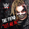 Code Orange - WWE: Let Me In (The Fiend)