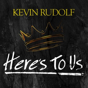 Kevin Rudolf - Here's to Us - Line Dance Music