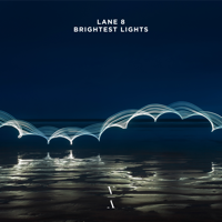 Lane 8 - Brightest Lights