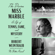 Robert Weintraub - The Divine Miss Marble: A Life of Tennis, Fame, and Mystery (Unabridged)