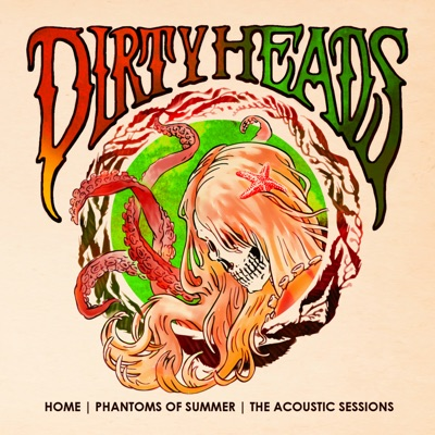 Home Phantoms of Summer: The Acoustic Sessions - Dirty Heads
