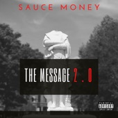 Sauce Money - The Message 2.0