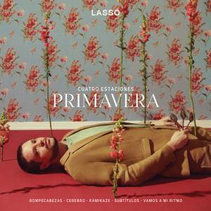 Lasso - Cuatro Estaciones: Primavera - EP