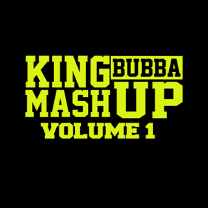 King Bubba FM - Mash Up