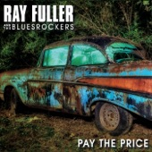 Ray Fuller and the Bluesrockers - Keep on Keepin' On