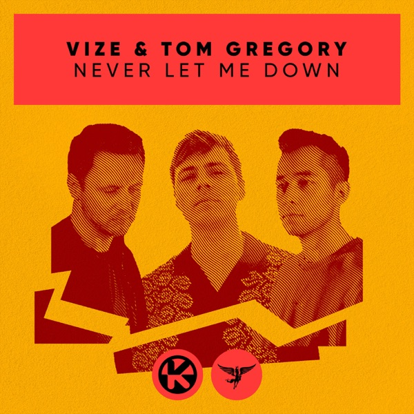 VIZE & Tom Gregory mit Never Let Me Down