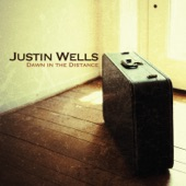 Justin Wells - The Highway Less Taken