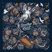 JOHNNYSWIM - Goodbye Road (feat. Penny & Sparrow)