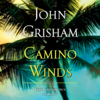 John Grisham - Camino Winds (Unabridged)  artwork