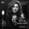 Phir Na Milen Kabhi Reprise From T Series Acoustics Single