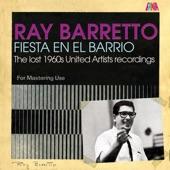 Ray Barretto - Fiesta En El Barrio