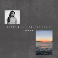Maybe I'll Find You Again - EP