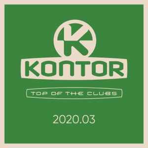 Jerome, Markus Gardeweg & Harris & Ford - Kontor Top of the Clubs 2020.03 (DJ Mix)