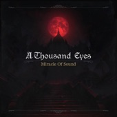 Miracle of Sound - A Thousand Eyes (feat. Aviators)