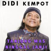 Tanjung Mas Ninggal Janji  Didi Kempot - Didi Kempot