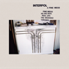 A Fine Mess - EP - Interpol